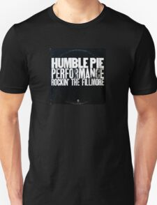 humble pie Unisex T-Shirt