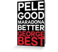 George Best Greeting Card
