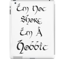 I'm Not Short iPad Case/Skin