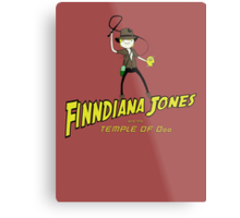 Finndiana Jones and the Temple of Ooo Metal Print