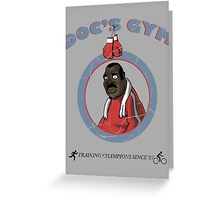 Training Time at Doc's Gym Greeting Card