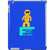 Fortune favors the Bold iPad Case/Skin