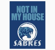 Not In My House! Sturt Sabres by 23jd45
