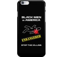 Black Men in America -- Stop the Killing iPhone Case/Skin