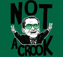 Not A Crook Unisex T-Shirt