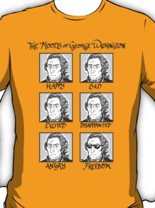 The Moods of George Washington T-Shirt