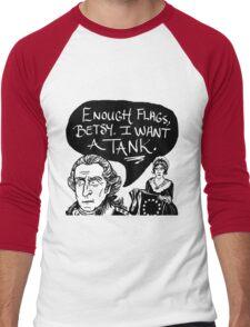 I Want A Tank Men's Baseball ¾ T-Shirt