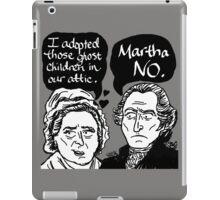 MARTHA NO iPad Case/Skin