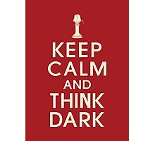 Think dark Photographic Print