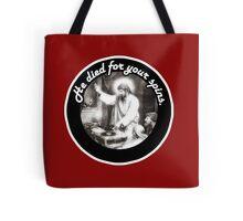 DJ Jesus died for your spins Tote Bag