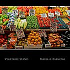 Vegetable Stand - Cool Stuff by Maria A. Barnowl