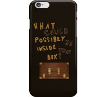 What could possibly be inside that box? v2 iPhone Case/Skin