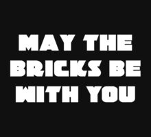 MAY THE BRICKS BE WITH YOU Baby Tee