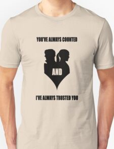 You've always counted and I've always trusted you T-Shirt