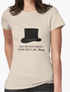 You never forget your first... Mr. Darcy T-Shirt