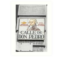 Don Pedro Street, Madrid Art Print