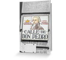 Don Pedro Street, Madrid Greeting Card