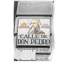 Don Pedro Street, Madrid Poster