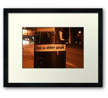 Hell is other people Framed Print