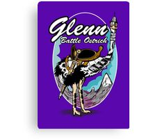 Glenn, Battle Ostrich Canvas Print