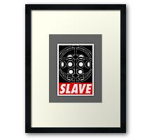 A Slave Obeys Framed Print