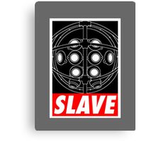 A Slave Obeys Canvas Print
