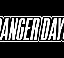 Danger Days by Harry Bircham