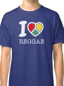I love reggae. Black version! Classic T-Shirt