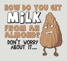 The Mystery of Almond Milk - Perfect Gift for Vegans and Vegetarians by Kelmo