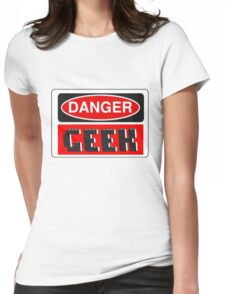 Danger Geek Sign Womens Fitted T-Shirt