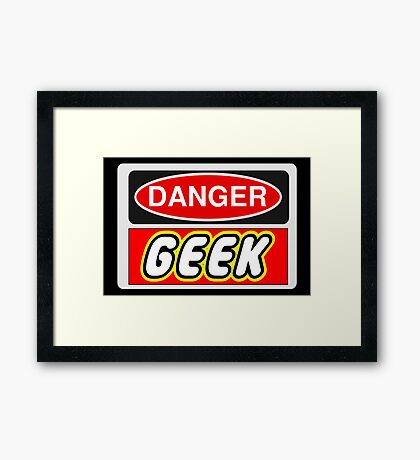Danger Geek Sign Framed Print