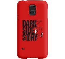Dark Side Story Samsung Galaxy Case/Skin