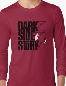 Dark Side Story Long Sleeve T-Shirt