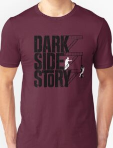 Dark Side Story Unisex T-Shirt