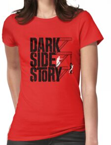 Dark Side Story Womens Fitted T-Shirt