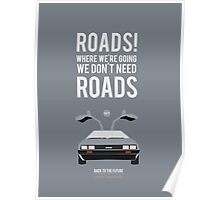 Back To The Future 'Roads' - Grey Poster