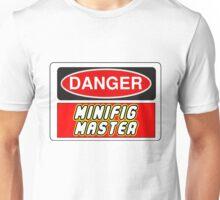 Danger Minifig Master Sign Unisex T-Shirt
