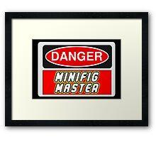 Danger Minifig Master Sign Framed Print