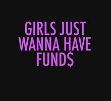 GIRLS JUST WANNA HAVE FUND$ BEYONCE Unisex T-Shirt
