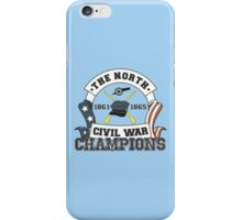 The North - Civil War Champions - Anti-Southern Pride iPhone Case/Skin