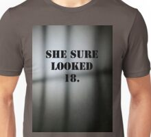 She_sure_looked_18 Unisex T-Shirt