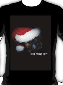 Ho Ho Bloody Ho!!! T-Shirt