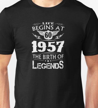 life begins in 1957  Unisex T-Shirt