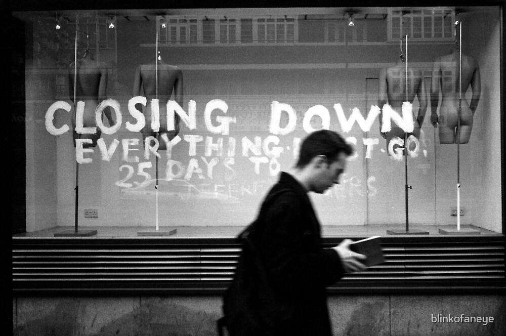 Closing down by blinkofaneye