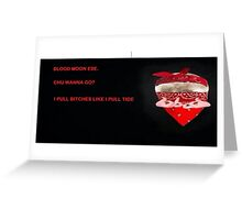 Blood Moon Ese Greeting Card