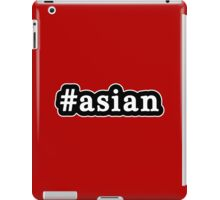 Asian - Hashtag - Black & White iPad Case/Skin