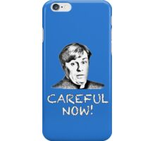 FATHER DOUGAL MAGUIRE - CAREFUL NOW! iPhone Case/Skin