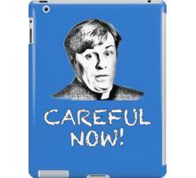 FATHER DOUGAL MAGUIRE - CAREFUL NOW! iPad Case/Skin