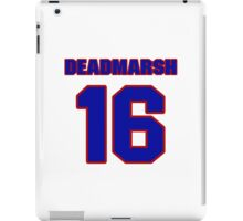National Hockey player Butch Deadmarsh jersey 16 iPad Case/Skin