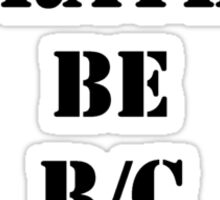 Right Now, I'd Rather Be R/C Racing - Black Text Sticker